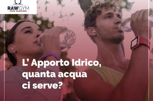 L'apporto idrico, quanta acqua ci serve?